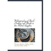 Bibliography of Road-Making and Roads in the United Kingdom by Dorothy Ballen