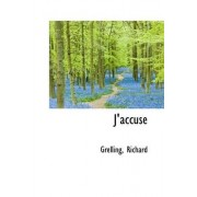 J'Accuse by Grelling Richard