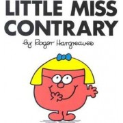 Little Miss Contrary by Hargreaves Roger