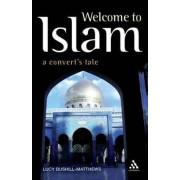Welcome to Islam by Lucy Bushill-Matthews
