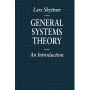 General Systems Theory by Lars Skytther