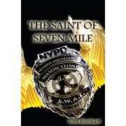 The Saint of Seven Mile
