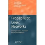 Probabilistic Logic Networks by Ben Goertzel