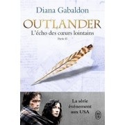 Outlander, Tome 7 : L'écho des coeurs lointains : Partie II - Les fils de la liberté - Diana Gabaldon