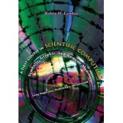 A First Course in Scientific Computing by Rubin H. Landau