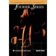 Fourier Series by Rajendra Bhatia