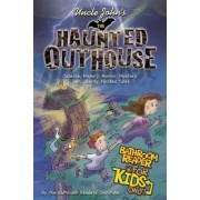 Uncle John's the Haunted Outhouse Bathroom Reader for Kids Only! by Bathroom Readers' Institute