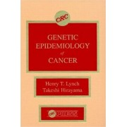 Genetic Epidemiology of Cancer by Henry T. Lynch
