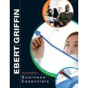 Business Essentials by Ronald J. Ebert