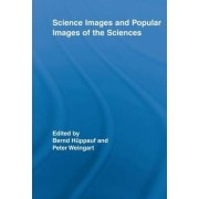 Science Images and Popular Images of the Sciences by Peter Weingart