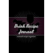 Drink Recipe Journal by Cool Journals