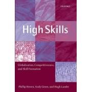 High Skills by School of Social Sciences Phillip Brown