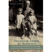 Dreams of Africa in Alabama by Sylvaine A. Diouf