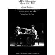 An International Annotated Bibliography of Strindberg Studies 1870-2005 by Michael Robinson