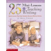 25 Mini-Lessons for Teaching Writing by Adele Fiderer