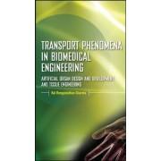 Transport Phenomena in Biomedical Engineering by Kal Renganathan Sharma