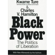 Black Power: the Politics of Liberation in America by Stokely Carmichael