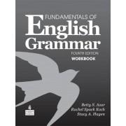 Fundamentals of English Grammar Workbook by Betty Schrampfer Azar
