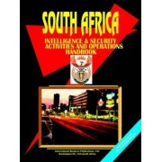 South Africa Intelligence & Security Activities & Operations Handbook by Usa Ibp