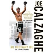 No Ordinary Joe by Joe Calzaghe