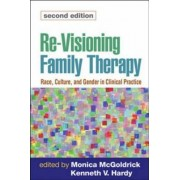 Re-visioning Family Therapy by Monica McGoldrick