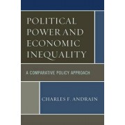 Political Power and Economic Inequality by Charles F. Andrain
