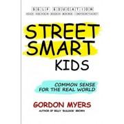Street Smart Kids by Gordon Myers