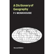 A Dictionary of Geography by John Rice