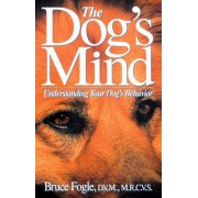 The Dog's Mind by Dr Bruce Fogle