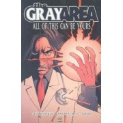 The Gray Area: All of This Can be Yours v. 1 by John Romita