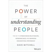 The Power of Understanding People by Dave Mitchell