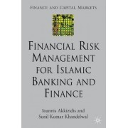 Financial Risk Management for Islamic Banking and Finance by Ioannis Akkizidis