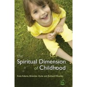 The Spiritual Dimension of Childhood by Kate Adams