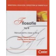 Manual filosofie Clasa 12 Tip B - Ioan N. Rosca Codruta Sorina Missbach