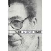 The Nat Hentoff Reader by Nat Hentoff