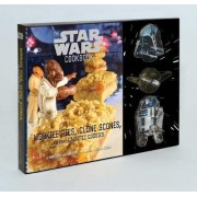 Wookiee Pies, Clone Scones, and Other Galactic Goodies by Lara Starr