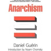 Anarchism by Daniel Guerin