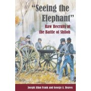Seeing the Elephant by Joseph Allan Frank