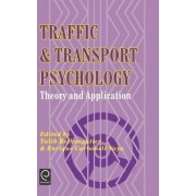 Traffic and Transport Psychology by Talib Rothengatter