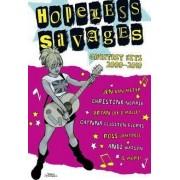 Hopeless Savages Greatest Hits Volume 1 by Jen Van Meter