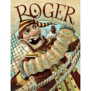 Roger, the Jolly Pirate by Brett Helquist