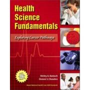 Health Science Fundamentals by Shirley A. Badasch