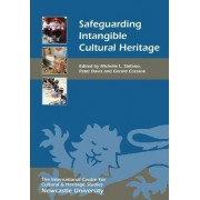 Safeguarding Intangible Cultural Heritage by Michelle L. Stefano
