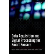 Data Acquisition and Signal Processing for Smart Sensors by Nikolay V. Kirianaki