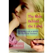 The Kids Behind the Label by Trudy Knowles