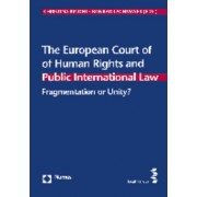 The European Court of Human Rights and Public International Law by Christina Binder
