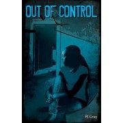 Book 2: Out of Control by Pj Gray