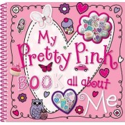 My Pretty Pink Book All about Me by Tim Bugbird
