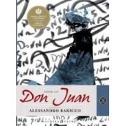 Istoria lui Don Juan - Repovestire de Alessandro Baricco