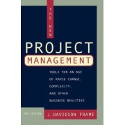 The New Project Management by J. Davidson Frame